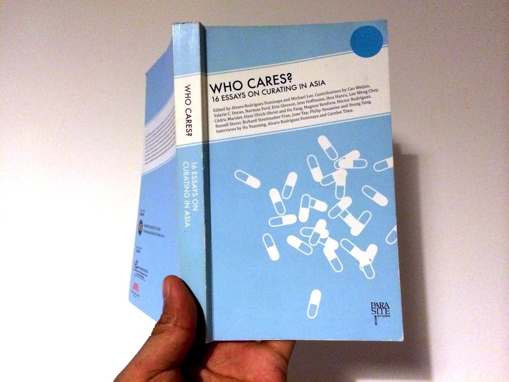 Who Cares? 16 Essays on Curating in Asia